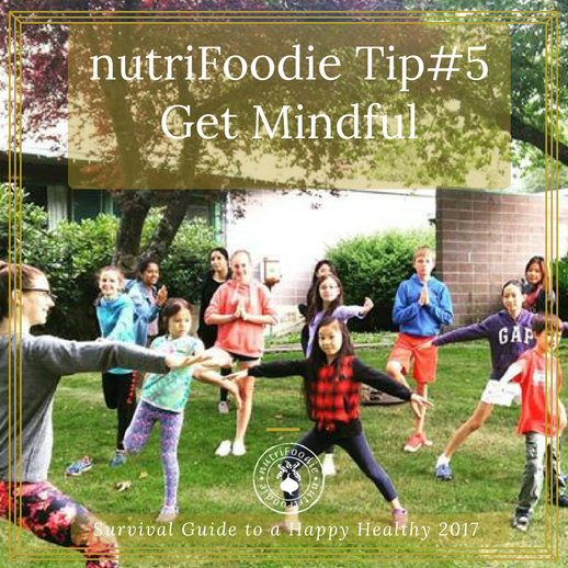 Be More Mindful: Everyday Resolutions Tip #5