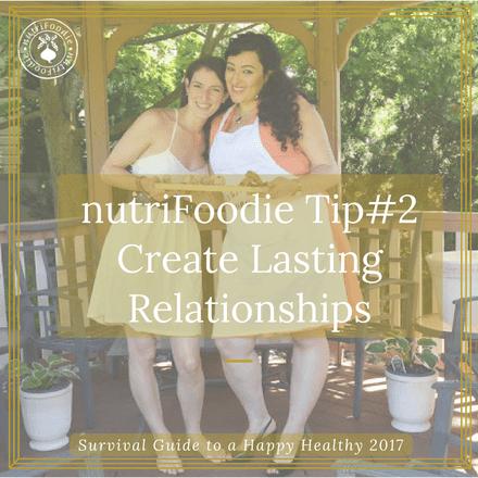Nurture Lasting Relationships: Everyday Resolutions Tip #2