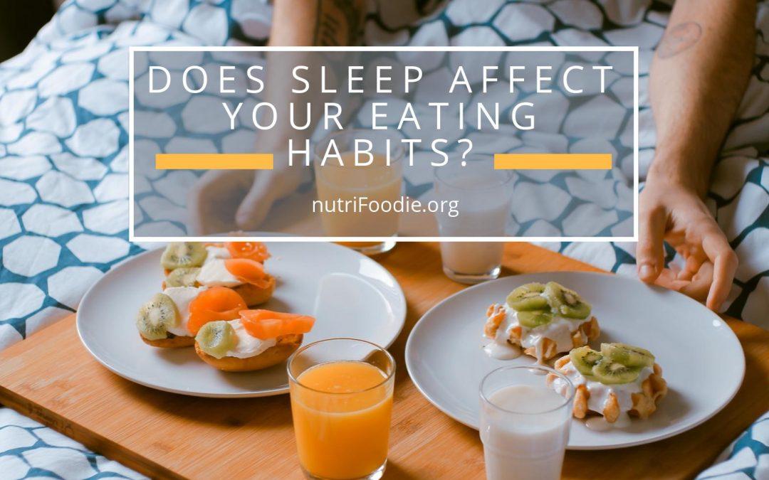 3 Ways Sleep Deprivation Impacts Your Eating Habits