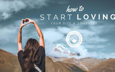 5 Steps to Start Loving YourSELF Today with HAES