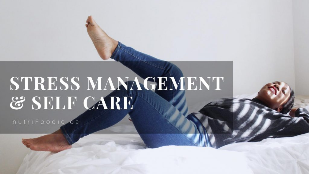 manage your stress improve your self-care