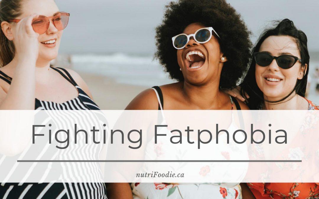 Fighting Fatphobia