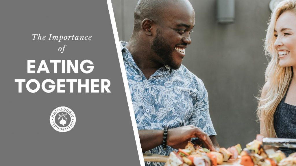 why eating together is so important: a man and woman eating together and sharing a meal