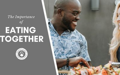 Why Eating Together is so Important #NutritionMonth
