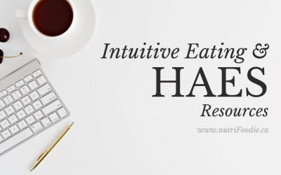 Intuitive Eating & Health at Every Size® (HAES) Resources