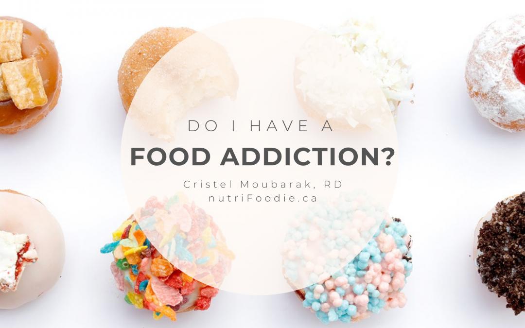 Do I Have a Food Addiction?