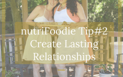 Nurture Lasting Relationships: Everyday Resolutions Tip #2